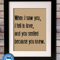 When I saw you, I fell in love 8x10 Print - Shakespeare Sign - Valentine Gift