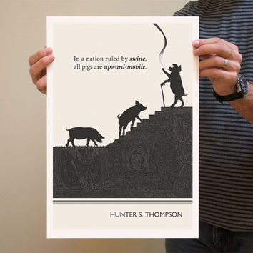 Original Illustration, Hunter S. Thompson quotation - Fine Art Prints - Art Posters - Literature inspired art - dorm decor