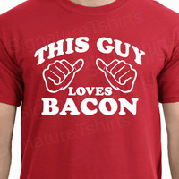 This Guy Loves Bacon Mens T-shirt tshirt shirt Christmas gift funny tee more colors S - 2XL
