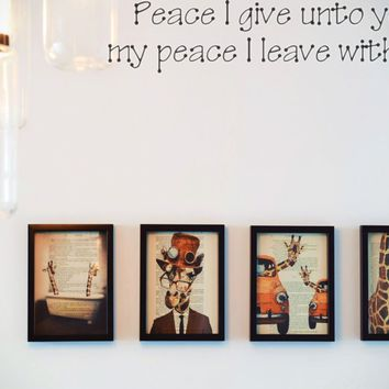 Peace I give unto you, my peace I leave with you Style 23 Vinyl Decal Sticker Removable