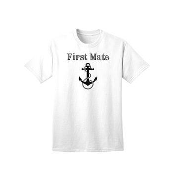 Ship First Mate Nautical Anchor Boating Adult T-Shirt