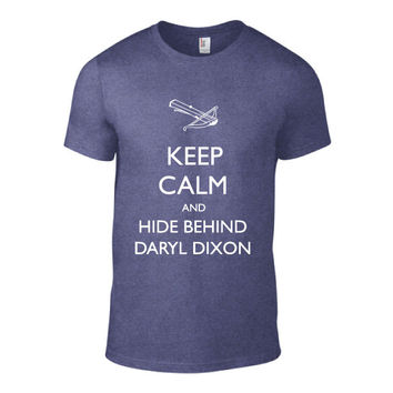 Keep Calm and Hide Behind Daryl Dixon T-Shirt | Walking Dead | Nerd Shirts | Awesome Shirts | Geeky | The Walking Dead | Norman Reedus