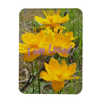 I am Loved Yellow Flowers Magnet
