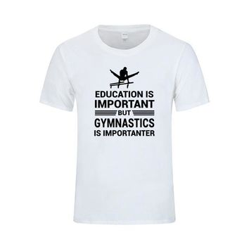 "Men's Gymnastics T-Shirt ""Education Important But Gymnastics is Importanter"" White"
