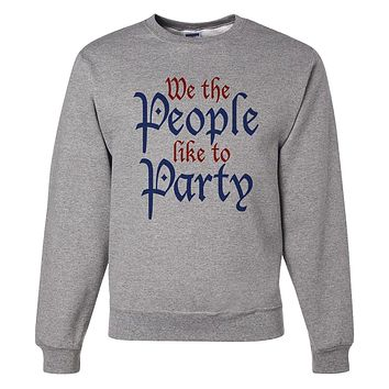 7 ate 9 Apparel Unisex We The People Like To Party 4th of July Sweatshirt