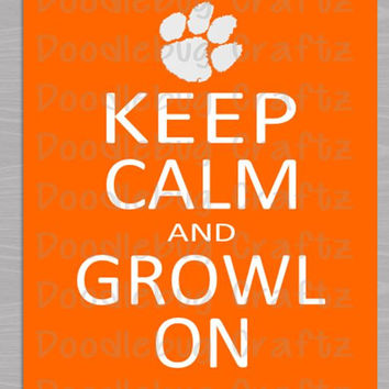 Clemson University Tigers - Printable Keep Calm and Growl On Paw Print Poster - Instant Download 8x10 PDF - Orange and White