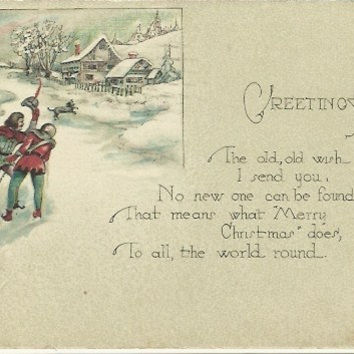 The Three Musketeers Draging Christmas Yule Log to Country Home Pictured in this 1924 Antique Holiday Postcard Snow Covered Winter Scene