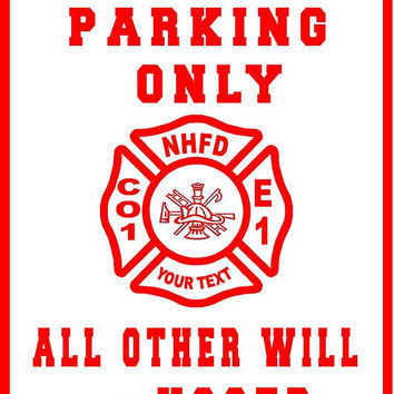 personilzed Firefighter parking only wall decal ,man cave