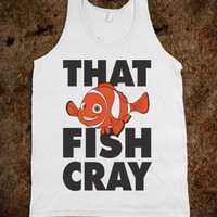 That Fish Cray (Tank)