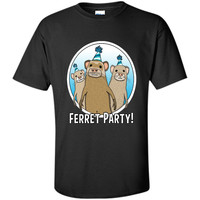 FERRET PARTY T-SHIRT FUNNY