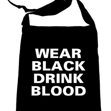 Wear Black Drink Blood Crossbody Sling Bag Vampire