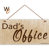 """Dad's Office Sign, Gift For Dad, Father's Day Gift, Wood Sign, Weatherproof, 5"""" x 10"""" Sign, Shop Sign For Father, Gift For Him"""