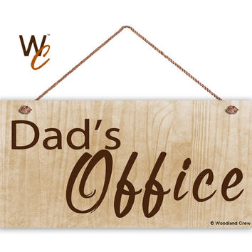 "Dad's Office Sign, Gift For Dad, Father's Day Gift, Wood Sign, Weatherproof, 5"" x 10"" Sign, Shop Sign For Father, Gift For Him"