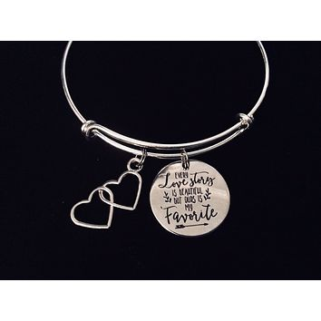 Every Love Story is Beautiful But Ours is my Favorite Bracelet Adjustable Expandable Silver Plated Bangle Charm Trendy
