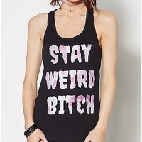 Stay Weird Bitch Tank Top - Spencer's