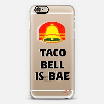 Taco Bell is Bae iPhone 6 case by Love Lunch Liftoff | Casetify