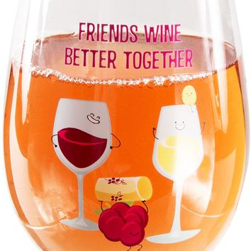 Friends wine better together Stemless Wine Glass