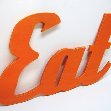 Wood Eat Sign - Painted Orange - Distressed - Retro Wood Wall Decor - Kitchen - Diner - Restaurant