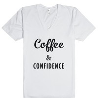 Coffee and Confidence-Unisex White T-Shirt