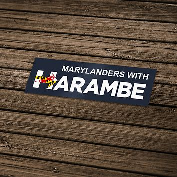 Marylanders With Harambe / Sticker