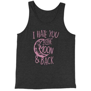 I Hate You To The Moon And Back  Jersey Tank Top for Men