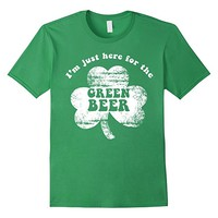 I'm Just Here For The Green Beer St. Patrick's Day T-Shirt