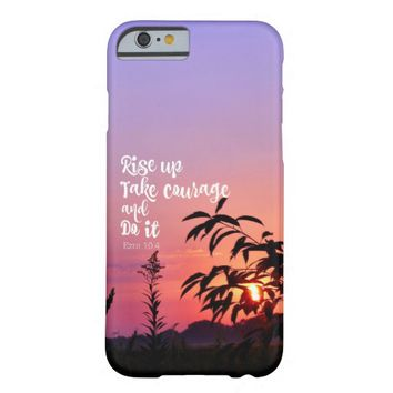 Rise up; Take Courage; Do it Bible Verse Barely There iPhone 6 Case