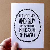 anniversary card ingrid michaelson card let's get rich and buy our parents homes in the south of france lyrics letterhappy etsy
