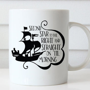 Disney Coffee Mug, Peter Pan Mug, Peter Pan Quote, Disney Quote, Disney Coffee Cup, Disney Mug, Neverland, Second Star to the right