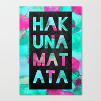 Hakuna Matata / Color option Stretched Canvas by Elisabeth Fredriksson | Society6