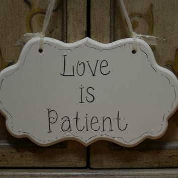 "Wedding Sign, Hand Painted Wooden Cottage Chic Flower Girl / Ring Bearer Sign, ""Love is Patient"""