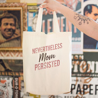 Nevertheless Mom Persisted Cotton Tote Bag
