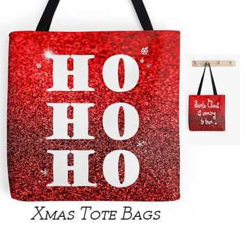Christmas Tote Bag, Red Glitter Shoulder Bag, Xmas Quotes, Ho Ho Ho, Santa Claus Shopping Bag
