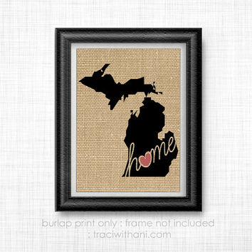 Michigan Home - MI Burlap Printed Wall Art: Print, Silhouette, Print, Heart, Home, State, United States, Rustic, Typography, Artwork, Map