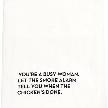 You're a Busy Woman Dish Towel