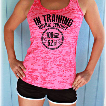 In Training Metric Century Bike Ride Bike Tank Top. 100 KM Bike Race. Cute Womens Workout Clothing. Gym Motivation. Bicycle Shirt.