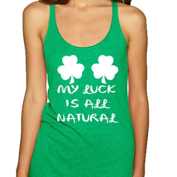 Women's Tank Top My Luck Is All Natural Shamrock St Patrick's