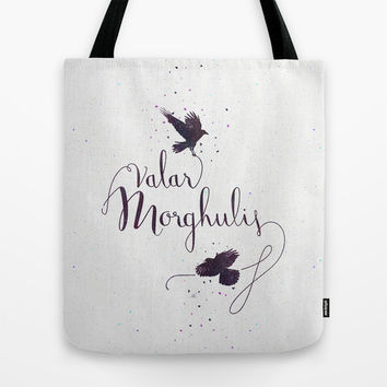 "Game of Thrones ""Valar Morghulis"" Tote Bag by Earthlightened"