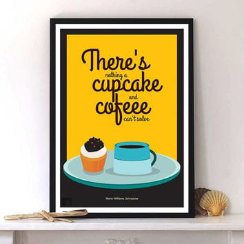 Marie Williams Johnstone Quotes, Coffee & Cupcake shop Wall, print poster