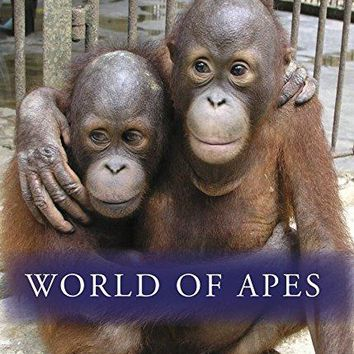 Ian Wright & Justine Shapiro & Ian Cross-Globe Trekker: World of Apes