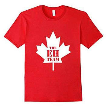 The Eh Team Funny Canada T Shirt