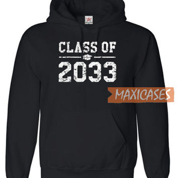 Class Of 2033 Hoodie Unisex Adult Size S to 3XL | Maxicases.com