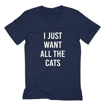 I just want all the cats funny saying cat lovers adopt a pet  cat mom cool gift idea  V Neck T Shirt