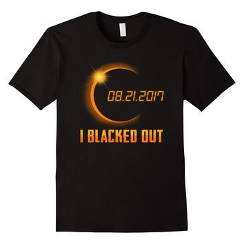 I Blacked Out Shirt For Total Solar Eclipse 2017