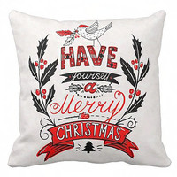 Holiday Pillow Have Yourself A Merry Christmas Cotton and Burlap Pillow Cover