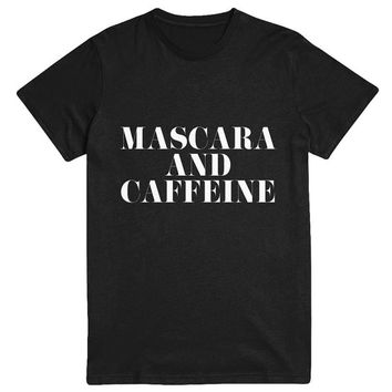 Mascara and Caffeine Tshirt Fashion funny slogan statement womens girls sassy cute fresh top dope swag