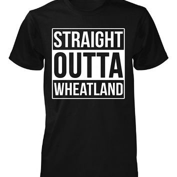 Straight Outta Wheatland County. Cool Gift - Unisex Tshirt