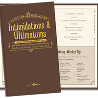 INTIMIDATIONS & ULTIMATUMS FOR ALL OCCASSIONS / Chapters ranging from The Working World to Romance; Hardcover; 3.5 x. 5.75 inches; 112 pages