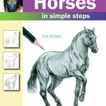 How to Draw Horses: In Simple Steps (How to Draw)