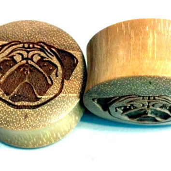 "Custom Handmade Organic ""Pug Face"" Wood Plugs - You choose wood type/color and size 0g - 30mm"